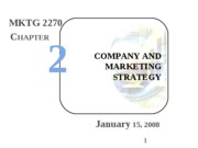 Intro Mktg - 02 - Marketing Strategy - ch 2