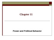 Chapter 11- Power and Politics