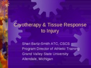 Cryotherapy & Tissue Response to Injury