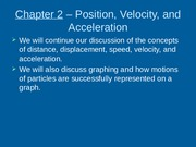 Chapter 2 - Position, Velocity, Acceleration and Graphing