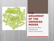 THE ARGUMENT OF THE UNMOVED MOVER