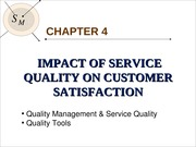 Chapter 4 - Impact of Services on Behaviour of Customer