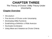 Chapter 3 Handouts 2011 Utiltiy Theory Given Uncertainty