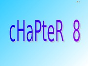 Chapter 08 PowerPoint
