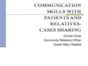 Communication skills with patients and relatives- cases sharing-Connie Chow