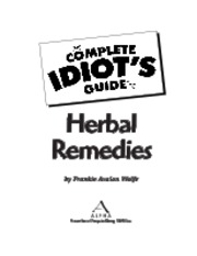 Complete Idiots Guide to Herbal Remedies