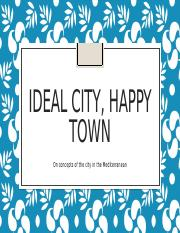 5 Ideal city, happy town (2)