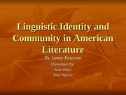 Linguistic Identity and Community in American Literature