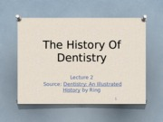 DAF15.2The History Of Dentistry