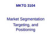 S12+MKTG+3104++9.+Segmentation+and+Positioning+outline+ppt