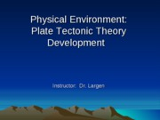 EVPP 110 Lecture - Physical Environment - Plate Tectonic Theory Development - Student - Fall 2010