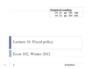 Econ+102+lecture+14%2C+2-23-12+-+Fiscal+policy copy