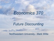 Economics 370 - Future Discounting
