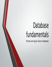 Database fundamentals - Physical and logical views of databases