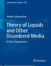 LNP0887 Walter Schirmacher (auth.) - Theory of Liquids and Other Disordered Media_ A Short Introduct