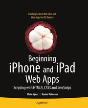 Beginning iPhone and iPad Web Apps~ Scripting with HTML5, CSS3, and JavaScript