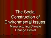 ENVS 2400 2014 lecture 4- Social construction of enviromental issues