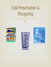 FST 241--Lecture #5--Cold Preservation & Processing.pptx