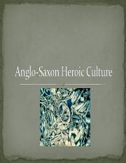 Anglo-Saxon Heroic Culture 2012