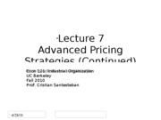 Lecture7_More_Advanced_Pricing_Econ121_Fall2010