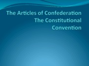 The Articles of Confederation & Constitutional Convention