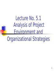Lecture 5.1 Analysing Project Environment and Organisational Strategies.ppt