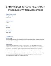 Unit 3 ACMVET404A Perform Clinic Office Procedures Written Assessment.docx