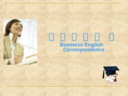 'documents.tips_-business-english-correspondence-5688f52f11469.ppt