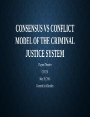 Consensus Vs Conflict Model of the Criminal Justice.pptx