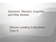 Session 6 Sponsors Mentors Coaches and Role Models