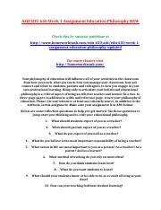 ASH EDU 650 Week 1 Assignment Education Philosophy NEW.doc