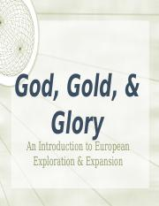godgoldglory-exploration-101005184424-phpapp02%282%29.pptx