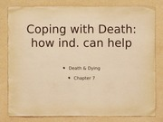 CH. 7: coping with death: how individual can help