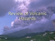 Volcanic Hazards and Monitoring  lecture notes