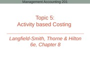 Topic 5 - Activity based costing