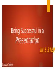 Being Successful in a Presentation composition