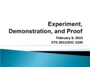 Experiment, Demonstration, and Proof 020810