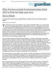 Why the free market fundamentalists think 2013 will be the best year ever _ Slavoj Žižek _ Comment