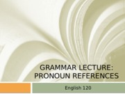 ENG120_PronounReference