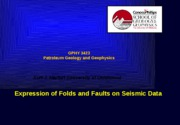 7. The appearance of folds and flexures on seismic data