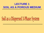 Lecture 1-Soil Mass Volume-Relationships