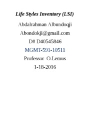 the life styles inventory lsi paper 07082018  when i looked at the circumplex after taking the life styles inventory i must admit that some of my results for the behaviors were on the mark, while some.