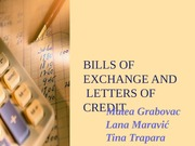 BILLS OF EXCHANGE AND LETTERS OF CREDIT