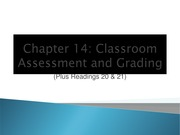 Chp. 14 slides Classroom Assessment and Grading