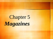 Chapter 05 Magazines