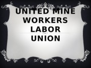 United Mine Workers Labor Union