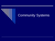 Community Systems