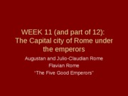 WEEK 11 + 12_The Imperial Capital of Rome_1