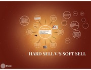 hard sell v/s soft sell