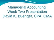 Week2PresentationManagerial_Accounting